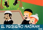 El Pequeño Najman #22