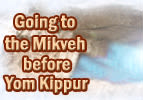 Going to the Mikveh before Yom Kippur