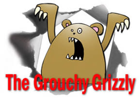 The Grouchy Grizzly
