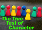 The True Test of Character