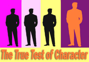 The True Test of Character - Part 2