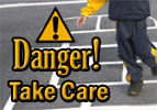 Danger! Take Care
