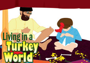 Living in a Turkey World - Part 2
