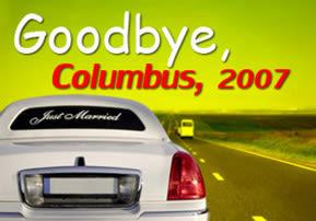 Goodbye, Columbus, 2007