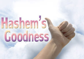 Hashem's Goodness