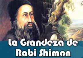 La Grandeza de Rabi Shimon
