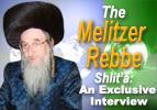 The Melitzer Rebbe shlit'a