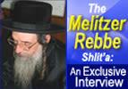 The Melitzer Rebbe Shlit