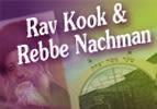 Rav Kook and Rebbe Nachman