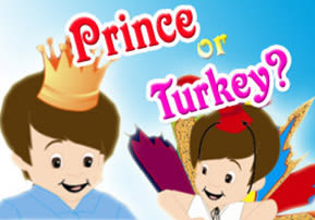 Prince or Turkey?