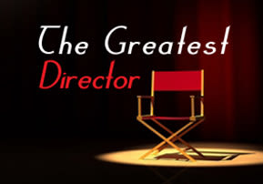 The Greatest Director