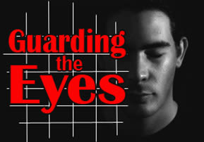 Guarding The Eyes