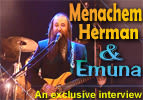 Menachem Herman and Emuna - An Interview