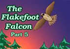 The Flakefoot Falcon - Part 5