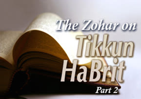 The Zohar on Tikkun HaBrit - Part 2