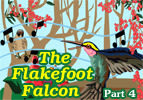 The Flakefoot Falcon - Part 4