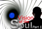 Vision of the Soul, Part 1