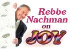 Rebbe Nachman on Joy