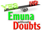 Emuna Without Doubts