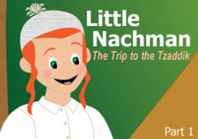 Little Nachman Part 1