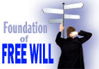 Foundation of Free Will