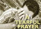 A Tearful Prayer