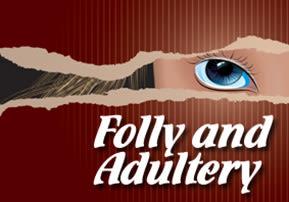 Likutei Halachot: Folly and Adultery