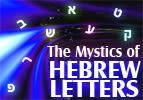 The Mystics of Hebrew Letters