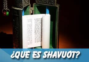 ¿Qué es Shavuót?