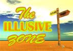 The Illusive Zone