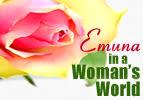 Emuna in a Woman's World, Part 2