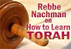 Rebbe Nachman: How to Learn