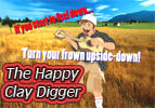 The Happy Clay Digger - Part 6