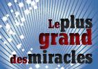 Le plus grand des miracles - Béa