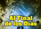 Al Final de los Días  #3