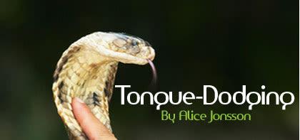 Tongue-Dodging