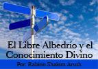 El Libre Albedrío y el Conocimiento Divino