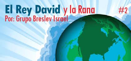 El Rey David y la Rana, #2