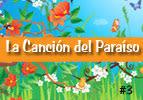 La Canción del Paraíso, #3
