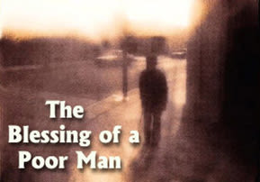 The Blessing of a Poor Man - Lech Lecha
