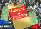 Labeling is Disabling