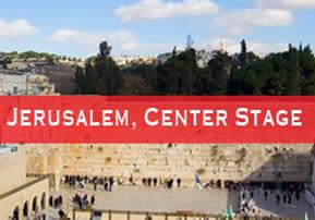 Jerusalem, Center Stage