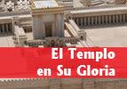 El Templo en Su Gloria