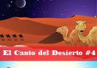 El Canto del Desierto, #4