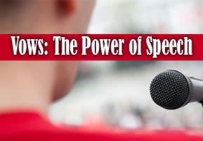 Likutei Halachot: Vows - The Power of Speech