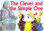 The Clever and the Simple One