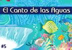 El Canto de las Aguas, #5