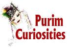Purim Curiosities