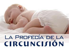 La Profecía de la Circuncisión