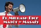 El Midrash Dice – Matot Masaéi